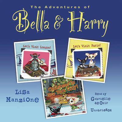 THE AUDIOBOOK! The Adventures of Bella & Harry, Volume 1