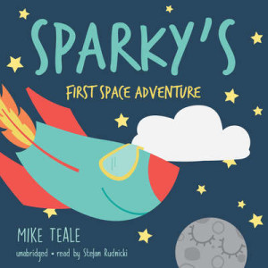 cover-audio-teale-sparky's first space adventure